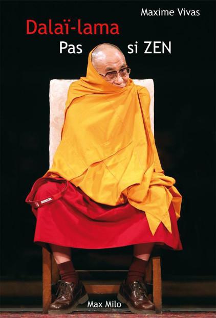 Dalaï-Lama, pas si ZEN - Maxime Vivas sur Bookys